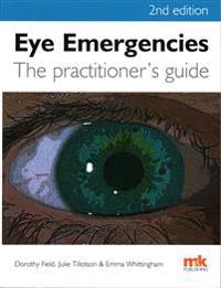 Eye Emergencies: A Practitioner's Guide