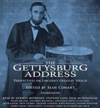 The Gettysburg Address: Perspectives on Lincoln's Greatest Speech