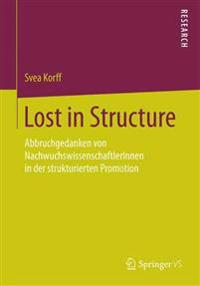 Lost in Structure