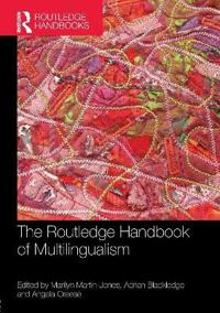 The Routledge Handbook of Multilingualism