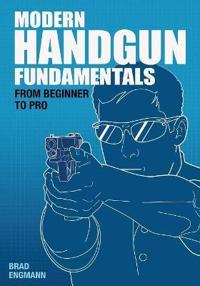 Modern Handgun Fundamentals