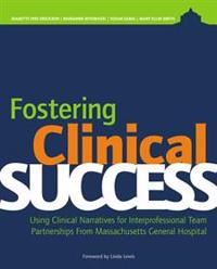 Fostering Clinical Success