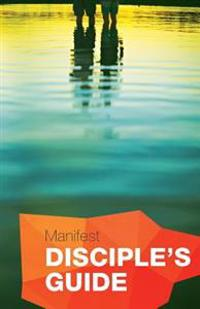 Manifest Disciple's Guide
