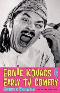 Ernie Kovacs & Early TV Comedy