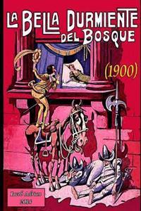 La Bella Durmiente del Bosque (1900)