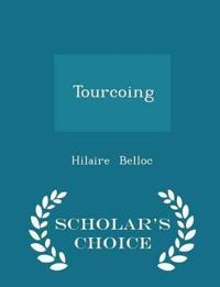 Tourcoing - Scholar's Choice Edition