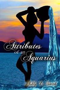 Attributes of an Aquarius: Attributes of an Aquarius