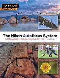 The Nikon Autofocus System