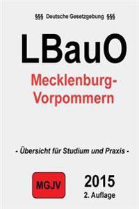Landesbauordnung Mecklenburg-Vorpommern: (Lbauo M-V)