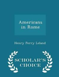 Americans in Rome - Scholar's Choice Edition