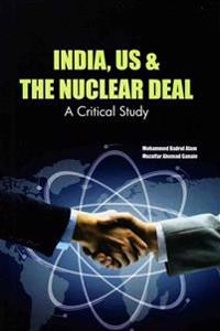 India, Us & the Nuclear Deal: A Critical Study