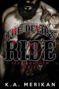 The Devil's Ride (Gay Biker MC Erotic Romance Novel) (Sex & Mayhem Book 2)