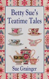 Betty Sue's Teatime Tales