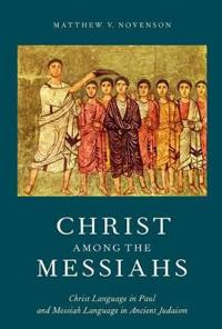 Christ Among the Messiahs