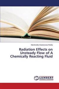 Radiation Effects on Unsteady Flow of a Chemically Reacting Fluid