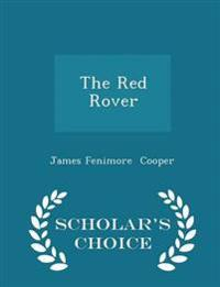 The Red Rover - Scholar's Choice Edition