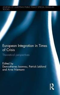 European Integration in Times of Crisis