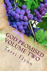 God Promised Volume Two: Proclaiming the Word Over