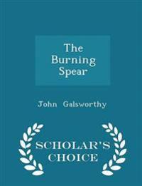 The Burning Spear - Scholar's Choice Edition