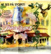 Vi ses på Stopet! : en berättelse om Tennstopets historia