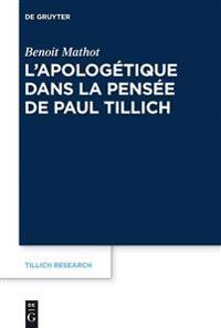 L'apologetique Dans La Pensee De Paul Tillich