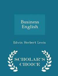 Business English - Scholar's Choice Edition