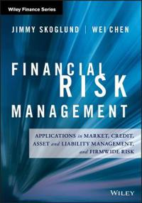 Financial Risk Management: Applications in Market, Credit, Asset and Liability Management and Firmwide Risk