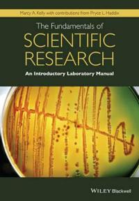 The Fundamentals of Scientific Research: An Introductory Laboratory Manual