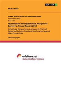 Quantitative and Qualitative Analysis of Easyjet's Annual Report 2013