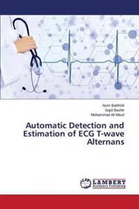 Automatic Detection and Estimation of ECG T-Wave Alternans