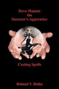 Devo Mannix the Sorcerer's Apprentice
