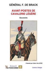 Avant-Postes de Cavalerie Legere: Souvenirs