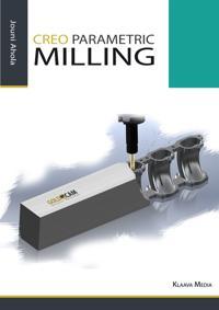 Creo Parametric Milling