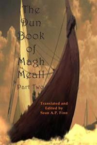 The Dun Book of Magh Meall, Part Two: The Bold Voyage of Mystery