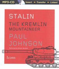 Stalin: The Kremlin Mountaineer