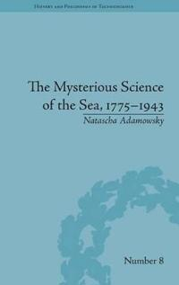 The Mysterious Science of the Sea, 1775 - 1943