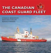 The Canadian Coast Guard Fleet 1962-2012