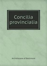 Concilia Provincialia