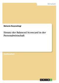 Einsatz Der Balanced Scorecard in Der Personalwirtschaft