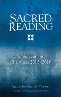 Sacred Reading for Advent and Christmas 2015-2016