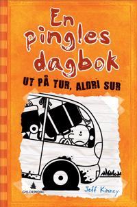 Ut på tur, aldri sur; En pingles dagbok (del 9) - Jeff Kinney   Ridgeroadrun.org