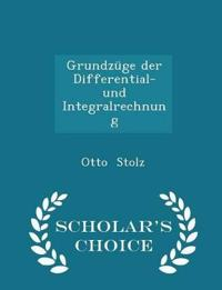 Grundzuge Der Differential- Und Integralrechnung - Scholar's Choice Edition