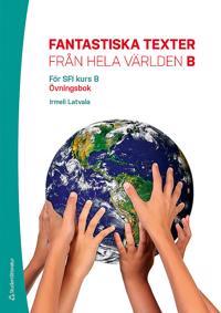 Fantastiska texter från hela världen B, övningsbok