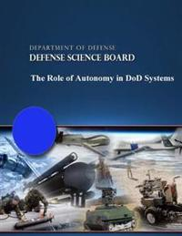 The Role of Autonomy in Dod Systems