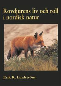Rovdjurens liv och roll i nordisk natur
