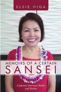 Memoirs of a Certain Sansei