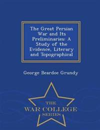The Great Persian War and Its Preliminaries