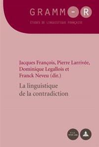 La Linguistique de La Contradiction