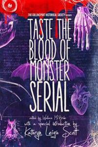 The Collinsport Historical Society Presents: Taste the Blood of Monster Serial