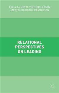 Relational Perspectives on Leading
